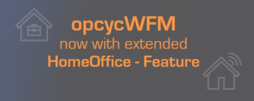 opcycWFM Home office feature